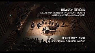 Anteprima del video: Beethoven (Ludwig van), Concerto n°4 pour piano, version Lachner – Frank Braley, ORCW – [LIVE] 4k